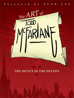 Art Of Todd McFarlane Devils In The Details HC Regular Edition