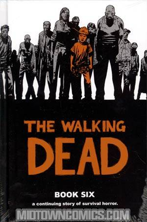Walking Dead Book 6 HC