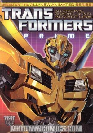 Transformers Prime An Original Graphic Novel Adventure Vol 1 TP