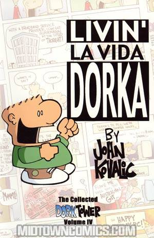 Collected Dork Tower Vol 4 Livin La Vida Dorka TP New Printing