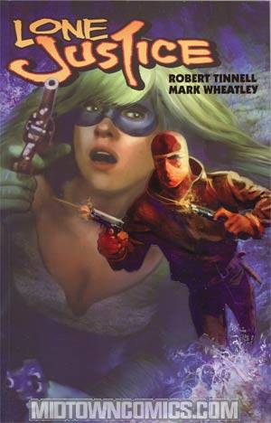 Lone Justice Vol 2 TP