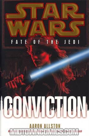 Star Wars Fate Of The Jedi Vol 7 Conviction HC