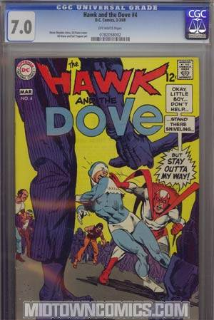 Hawk And The Dove #4 CGC 7.0