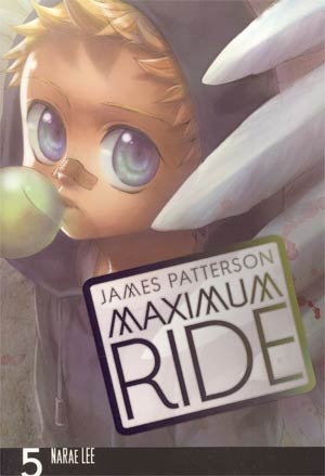 Maximum Ride The Manga Vol 5 TP