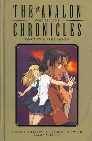 Avalon Chronicles Vol 1 Once In A Blue Moon HC