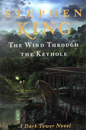 Wind Through The Keyhole A Dark Tower Novel HC