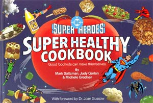 DC Super Heroes Super Healthy Cookbook HC