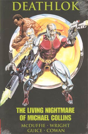 Deathlok Living Nightmare Of Michael Collins HC Premiere Edition Book Market Edition