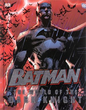 Batman The World Of The Dark Knight HC