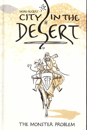 City In The Desert Vol 1 Monster Problem HC