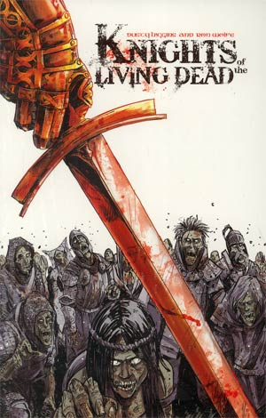 Knights Of The Living Dead GN