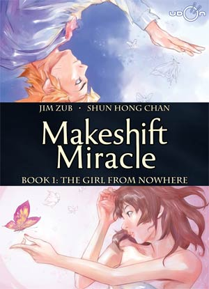 Makeshift Miracle Vol 1 Girl From Nowhere HC