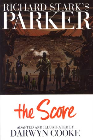 Richard Starks Parker Book 3 The Score HC