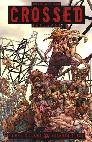 Crossed Badlands #6 Torture Cvr