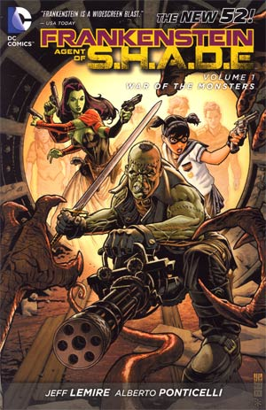 Frankenstein Agent Of S.H.A.D.E. (New 52) Vol 1 War Of The Monsters TP