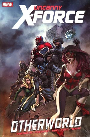 Uncanny X-Force Otherworld HC