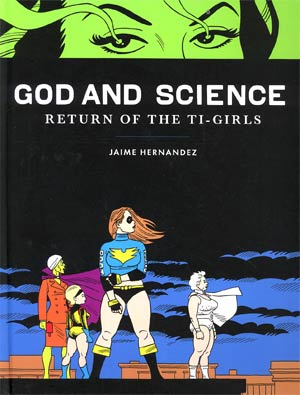God And Science Return Of The Ti-Girls HC