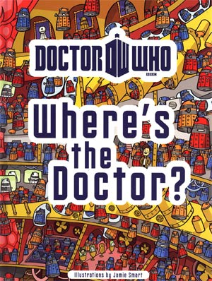 Doctor Who Wheres The Doctor HC