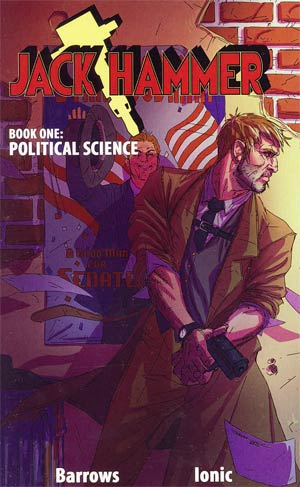 Jack Hammer Vol 1 Political Science GN