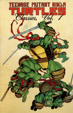 Teenage Mutant Ninja Turtles Classics Vol 1 TP