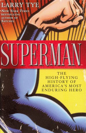 Superman High-Flying History Of Americas Most Enduring Hero HC