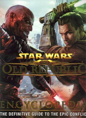 Star Wars The Old Republic Encyclopedia HC