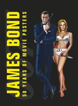 James Bond 50 Years Of Movie Posters HC