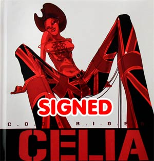 C.O.O.L.R.I.D.E.R. The Art Of Celia Calle Book Vol 1 Signed By Celia Calle