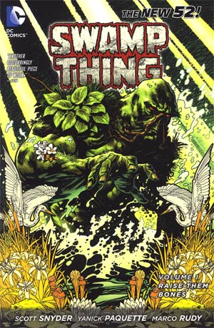 Swamp Thing Vol 1 Raise Them Bones TP