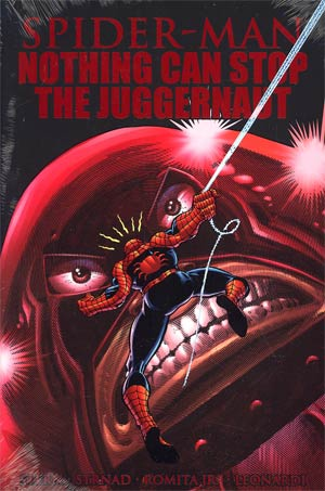 Spider-Man Nothing Can Stop The Juggernaut HC Premiere Edition Book Market Cover