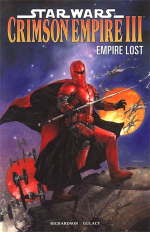 Star Wars Crimson Empire III Empire Lost TP