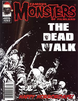 Famous Monsters Of Filmland #253 Walking Dead Black & White Cover
