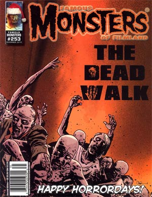 Famous Monsters Of Filmland #253 Walking Dead Color Cover