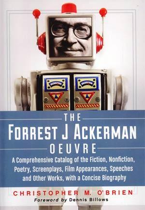Forrest J Ackerman Oeuvre SC