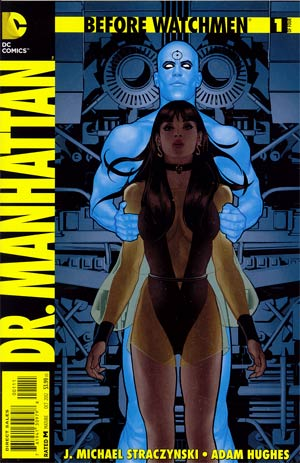 Before Watchmen Dr Manhattan #1 Regular Adam Hughes Cover