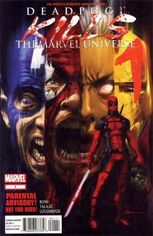 Deadpool Kills The Marvel Universe #1 1st Ptg