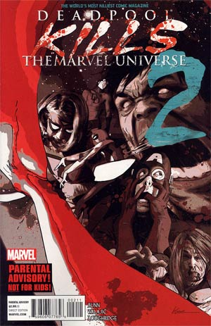 Deadpool Kills The Marvel Universe #2 1st Ptg