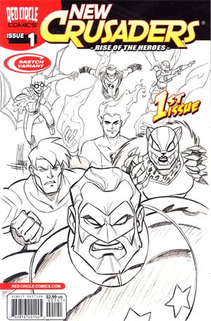 New Crusaders Rise Of The Heroes #1 Variant Mike Norton Sketch Cover