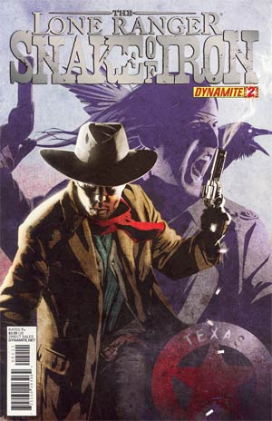 Lone Ranger Snake Of Iron #2 Cover A Regular Dennis Calero Cover