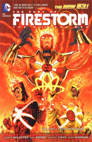Fury Of Firestorm The Nuclear Men (New 52) Vol 1 God Particle TP