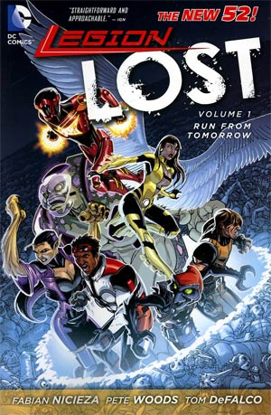 Legion Lost (New 52) Vol 1 Run From Tomorrow TP