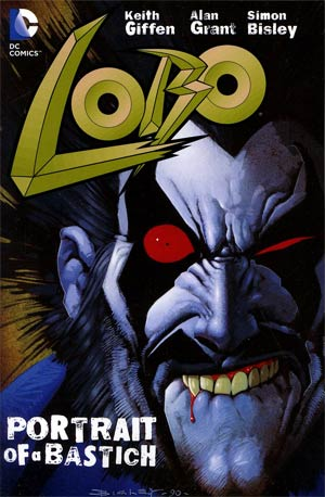 Lobo Portrait Of A Bastich TP New Printing