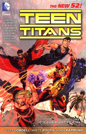 Teen Titans (New 52) Vol 1 Its Our Right To Fight TP