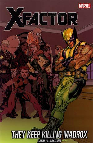 X-Factor Vol 15 They Keep Killing Madrox TP