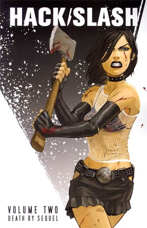 Hack Slash Vol 2 Death By Sequel TP New Printing