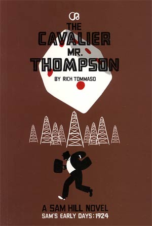 Cavalier Mr Thompson A Sam Hill Graphic Novel TP