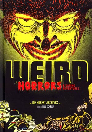 Weird Horrors & Daring Adventures Joe Kubert Archives Vol 1 HC
