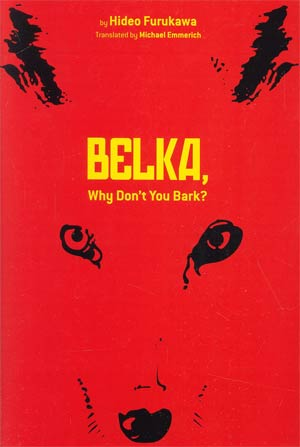 Belka Why Dont You Bark Novel HC