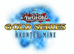 Yu-Gi-Oh Gold Series Haunted Mine Pack