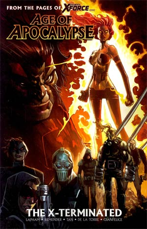 Age Of Apocalypse Vol 1 X-Terminated TP